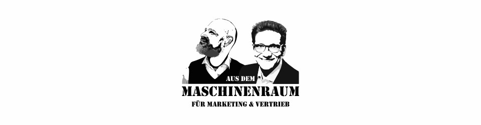 Aus dem Maschinenraum für Marketing & Vertrieb