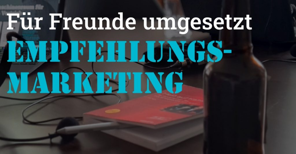 #97_Podcast_Empfehlungsmarketing - fuer Freunde