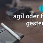 "Folge #104 des Podcast ""Aus dem Maschinenraum für Marketing & Vertrieb"": OKR - agil oder fragil gesteuert?"