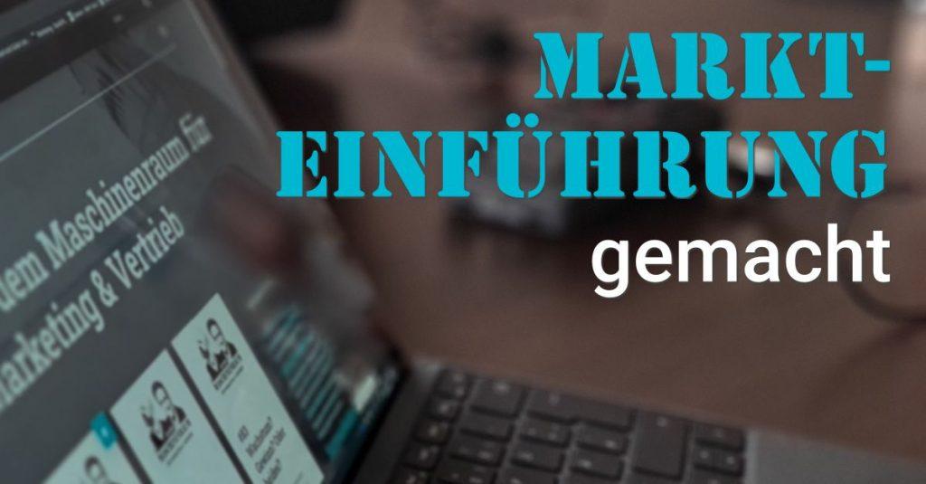 """Folge 107 des Podcast """"Aus dem Maschinenraum für Marketing & Vertrieb"""": Markteinführung - gemacht"""