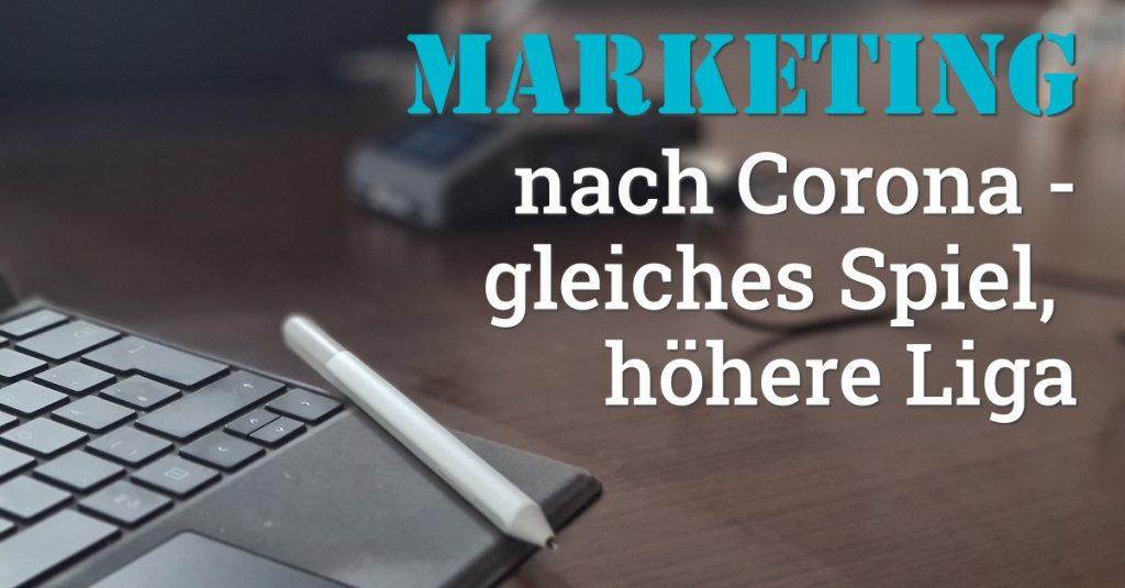 """Folge 119 des Podcasts """"Aus dem Maschinenraum für Marketing & Vertrieb"""": Marketing nach Corona - gleiches Spiel, höhere Liga"""