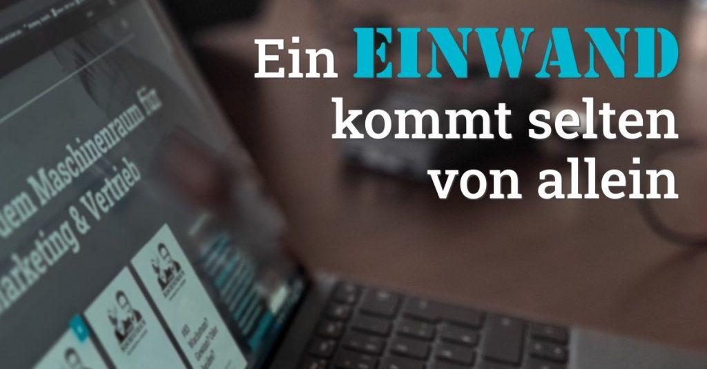 """Folge 121 des Podcasts """"Aus dem Maschinenraum für Marketing & Vertrieb"""": Ein Einwand kommt selten von allein"""