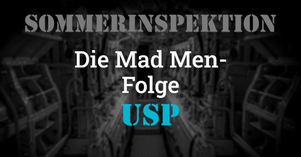 """Folge 131 des Podcasts """"Aus dem Maschinenraum für Marketing & Vertrieb"""": Die Mad Men-Folge - USP"""