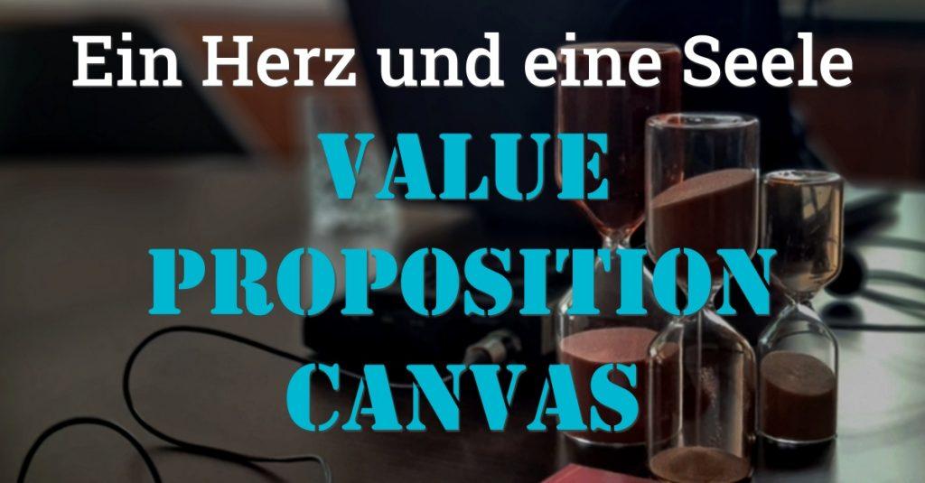 """Folge 132 des Podcasts """"Aus dem Maschinenraum für Marketing & Vertrieb"""": Value Proposition Canvas - Ein Herz und eine Seele"""