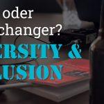 """Folge 137 des Podcasts """"Aus dem Maschinenraum für Marketing & Vertrieb"""": Trend oder Gamechanger? Diversity & Inclusion"""